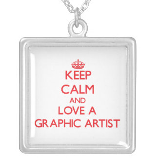 Keep Calm and Love a Graphic Artist Jewelry