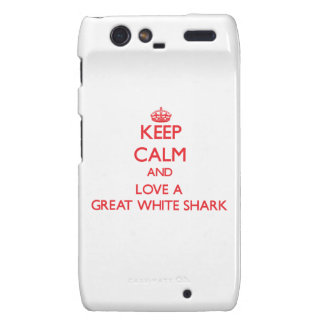 Keep calm and Love a Great White Shark Motorola Droid RAZR Cover