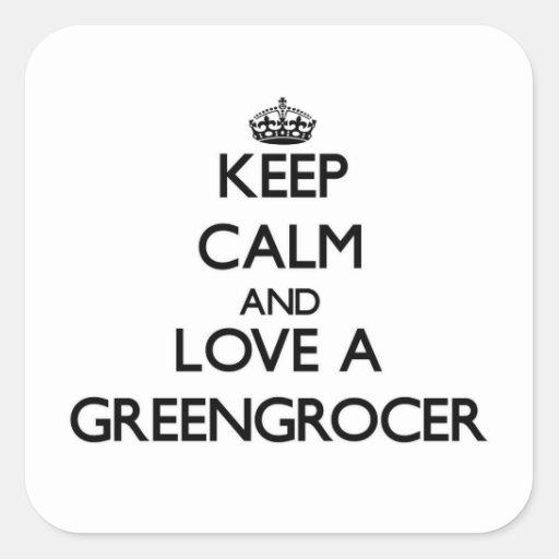 Keep Calm and Love a Greengrocer Sticker