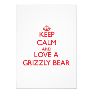 Keep calm and Love a Grizzly Bear Personalized Invite