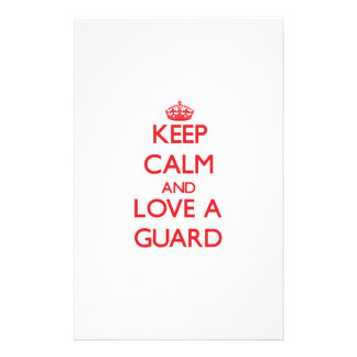 Keep Calm and Love a Guard Stationery Paper