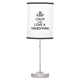 Keep Calm and Love a Handyman Desk Lamps