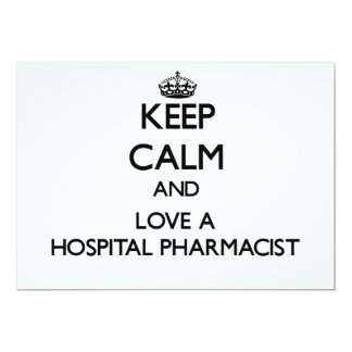 Keep Calm and Love a Hospital Pharmacist Personalized Invite