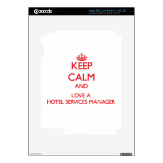 Keep Calm and Love a Hotel Services Manager Decals For iPad 3