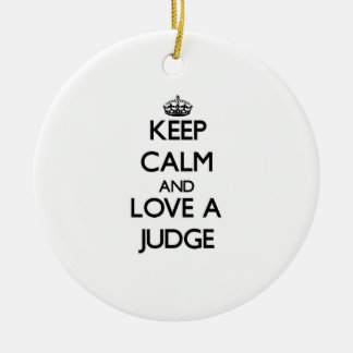 Keep Calm and Love a Judge Double-Sided Ceramic Round Christmas Ornament