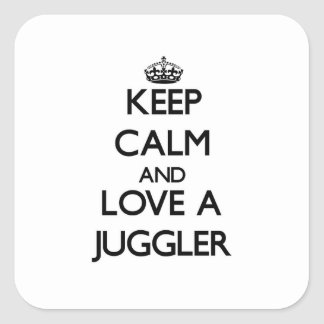 Keep Calm and Love a Juggler Square Sticker