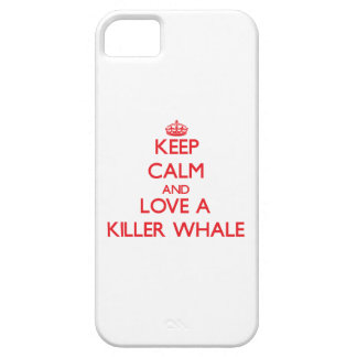 Keep calm and Love a Killer Whale iPhone 5 Covers