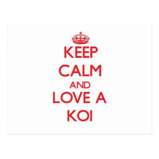 Keep calm and Love a Koi Postcard