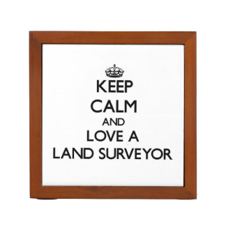 Keep Calm and Love a Land Surveyor Pencil/Pen Holder