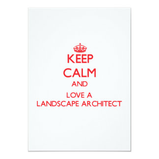 Keep Calm and Love a Landscape Architect Card