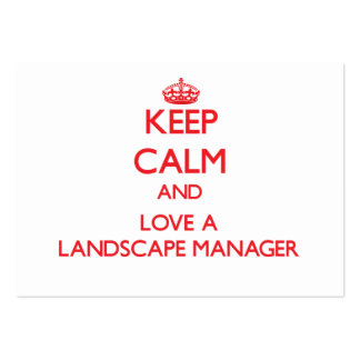 Keep Calm and Love a Landscape Manager Large Business Cards (Pack Of 100)