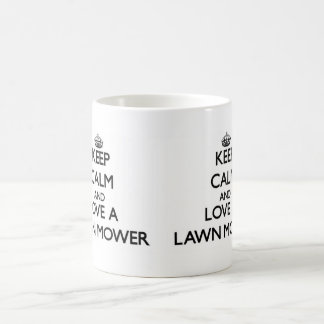 Keep Calm and Love a Lawn Mower Coffee Mug