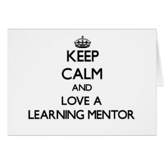 Keep Calm and Love a Learning Mentor Stationery Note Card