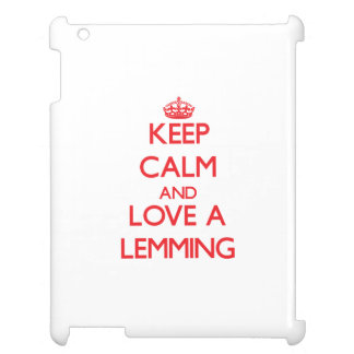 Keep calm and Love a Lemming iPad Cover