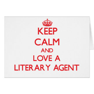 Keep Calm and Love a Literary Agent Cards