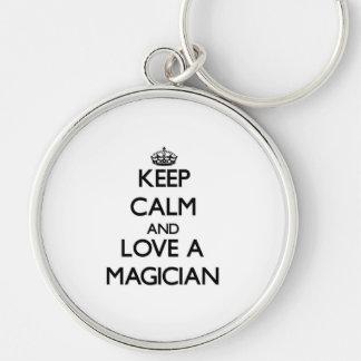 Keep Calm and Love a Magician Keychains