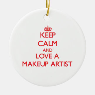 Keep Calm and Love a Makeup Artist Double-Sided Ceramic Round Christmas Ornament