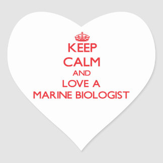 Keep Calm and Love a Marine Biologist Heart Stickers