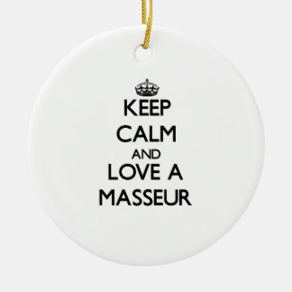Keep Calm and Love a Masseur Christmas Ornaments