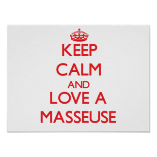 Keep Calm and Love a Masseuse Poster