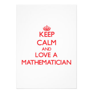 Keep Calm and Love a Mathematician Personalized Invite