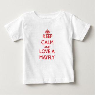Keep calm and Love a Mayfly Tees