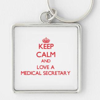 Keep Calm and Love a Medical Secretary Keychain
