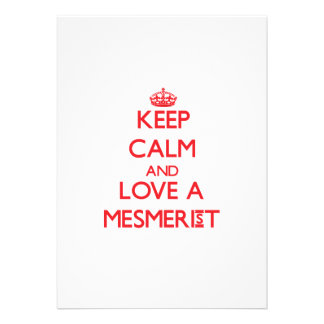 Keep Calm and Love a Mesmerist Personalized Invite