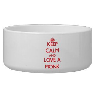 Keep Calm and Love a Monk Pet Food Bowl