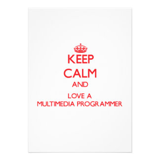Keep Calm and Love a Multimedia Programmer Announcements