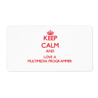 Keep Calm and Love a Multimedia Programmer Custom Shipping Labels