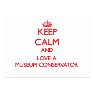 Keep Calm and Love a Museum Conservator Large Business Cards (Pack Of 100)