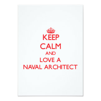 Keep Calm and Love a Naval Architect Personalized Invitations