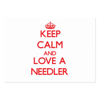 Keep Calm and Love a Needler Business Card Template