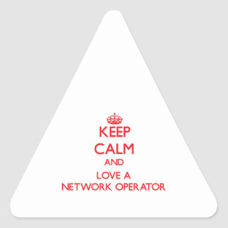 Keep Calm and Love a Network Operator Triangle Sticker