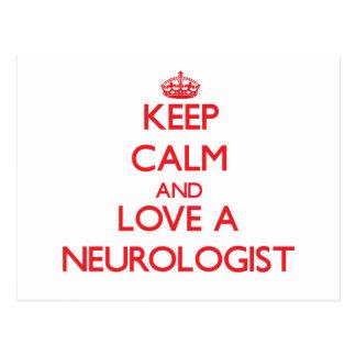 Keep Calm and Love a Neurologist Postcard