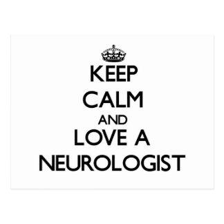 Keep Calm and Love a Neurologist Postcards
