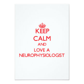 Keep Calm and Love a Neurophysiologist Invitations