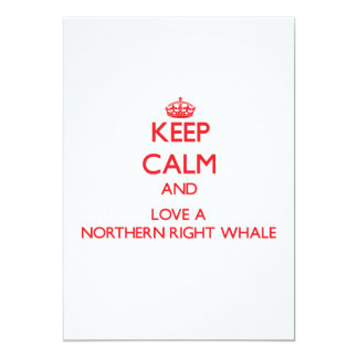 Keep calm and Love a Northern Right Whale Custom Announcements
