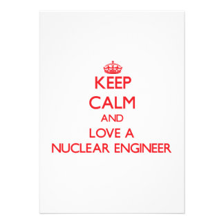 Keep Calm and Love a Nuclear Engineer Personalized Announcement