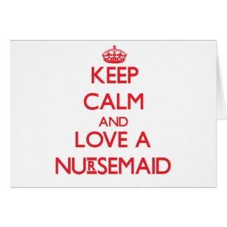 Keep Calm and Love a Nursemaid Greeting Cards