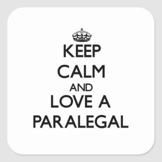 Keep Calm and Love a Paralegal Square Sticker
