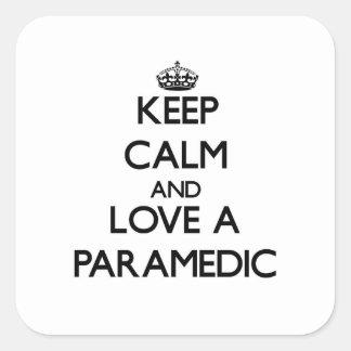 Keep Calm and Love a Paramedic Square Sticker