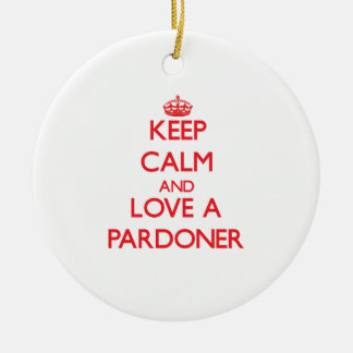 Keep Calm and Love a Pardoner Double-Sided Ceramic Round Christmas Ornament