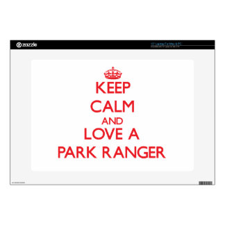 Keep Calm and Love a Park Ranger Skins For Laptops