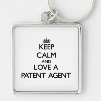 Keep Calm and Love a Patent Agent Silver-Colored Square Keychain