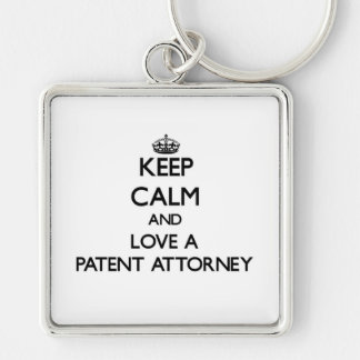 Keep Calm and Love a Patent Attorney Silver-Colored Square Keychain