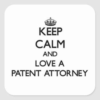 Keep Calm and Love a Patent Attorney Square Sticker