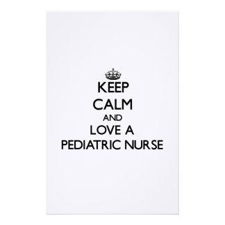 Keep Calm and Love a Pediatric Nurse Stationery Paper