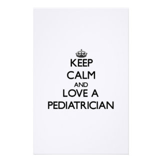 Keep Calm and Love a Pediatrician Stationery